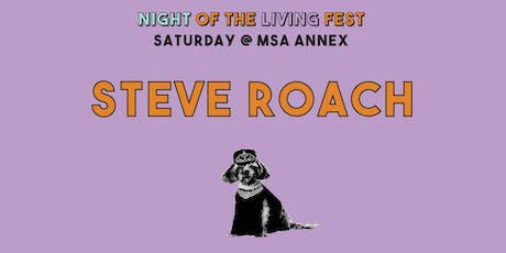 Steve Roach (Night of the Living Fest) tickets