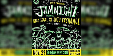 STIX PRESENTS:  JAM NIGHT feat. Nico Segal & The Juju Exchange tickets