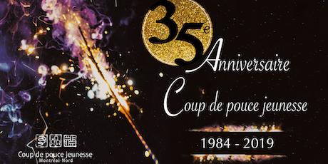 35e anniversaire de Coup de pouce jeunesse billets