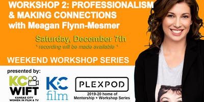 KCWIFT Workshop #2: Professionalism and Making Connections