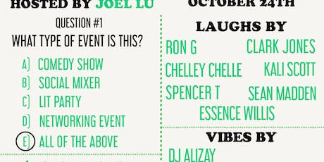 ALL OF THE ABOVE (COMEDY SHOW + AFTER PARTY) tickets