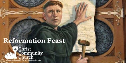 Reformation Feast at CCC
