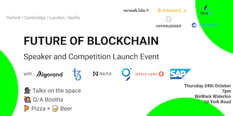 Future of Blockchain Speaker and Launch Event London tickets
