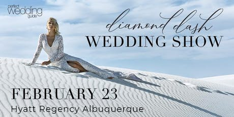 Diamond Dash Wedding Show Feb 2020 | Perfect Wedding Guide New Mexico tickets