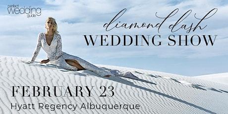 Diamond Dash Wedding Show Feb 2020 | Perfect Wedding Guide New Mexico tickets