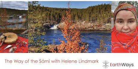 Sámi Teachings & Ceremony - Helene Lindmark (S) tickets