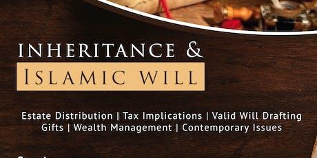 Inheritance & Islamic Wills tickets