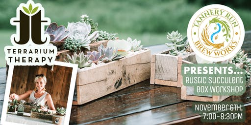 Rustic Succulent Box at Tannery Run Brew Works