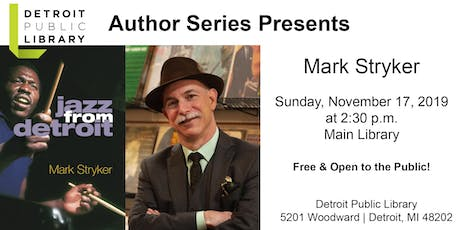 DPL Author Series Presents: Mark Stryker tickets