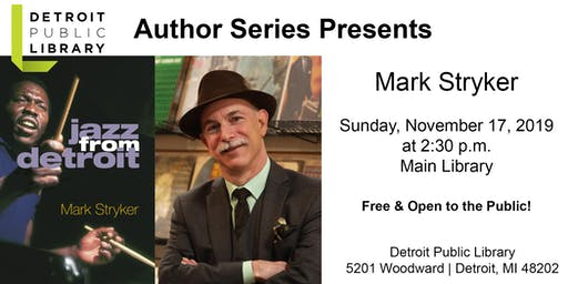 DPL Author Series Presents: Mark Stryker