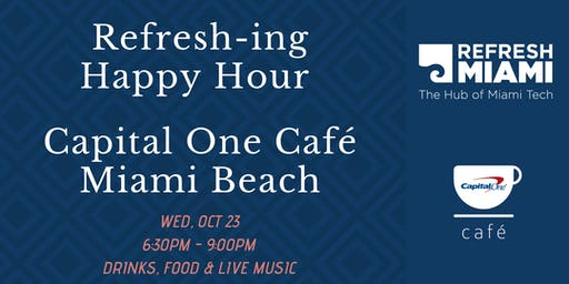 Refresh-ing Happy Hour at Capital One Café Miami Beach