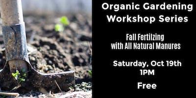 Organic Gardening - Fall Fertiling