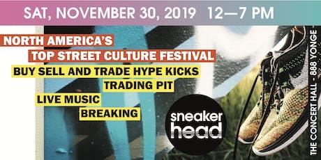Sneakerhead Toronto - North America's Top Street Culture Festival tickets