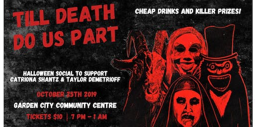 Halloween Social in Support of Catriona Shantz & Taylor Demetrioff