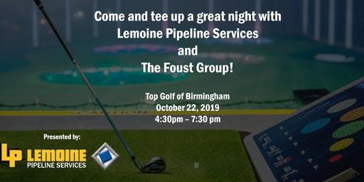 Lemoine Pipeline Services & The Foust Group Top Golf Event
