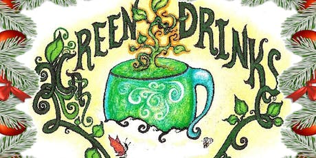 Green Drinks- A Holiday Celebration For Our Volunteers! tickets