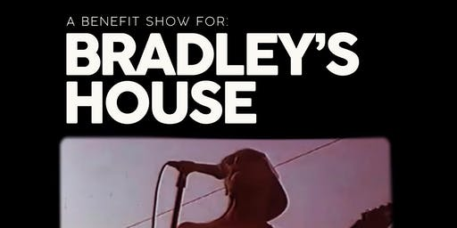 Bradley's House Benefit Show