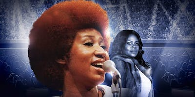 Tribute to The Queen of Soul Aretha Franklin ENCORE SHOW