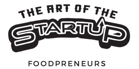 3rd Annual Art of The StartUP: Foodpreneurs tickets