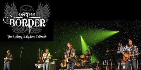 On The Border - Ultimate Eagles Tribute tickets