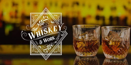 Whiskey and Work