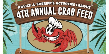 4th Annual Placer County Sheriff's and Police Activities League Crab Feed tickets