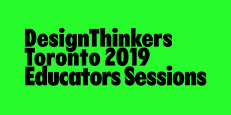 DesignThinkers Educator Sessions tickets