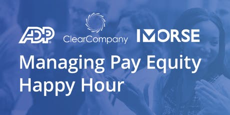 Managing Pay Equity Happy Hour tickets