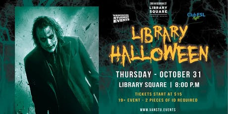 Halloween Night at  LIBRARY SQUARE tickets