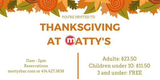 Thanksgiving at Matty's!