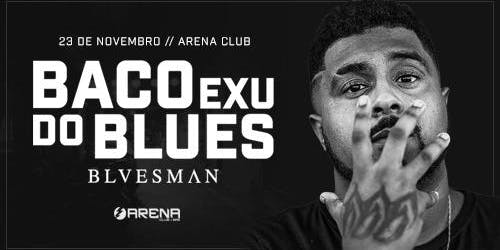 Baco Exu do Blues | BLVESMAN em Santos