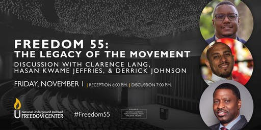 Freedom 55: Legacy of the Movement Discussion