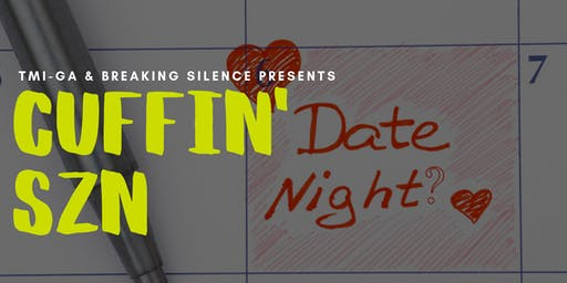 Cuffin' SZN : Are You Ready for Safe & Healthy Dating?