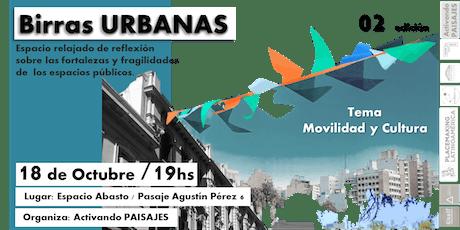 Birras Urbanas 2° edición entradas