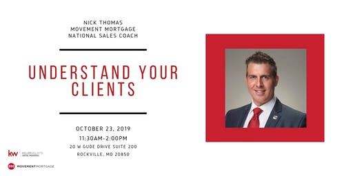 Understand Your Clients - With Nick Thomas