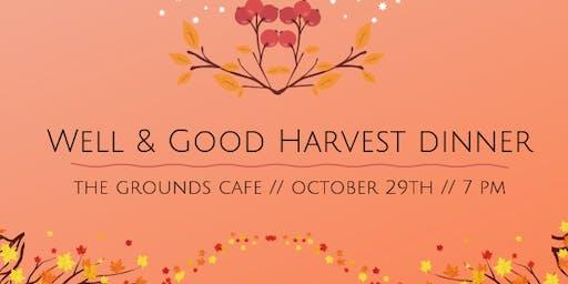 Well & Good Dinners X: Harvest Dinner
