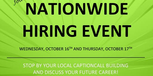 CaptionCall Nationwide Hiring Event!