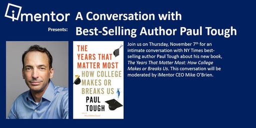 iMentor Presents: A Conversation with Best-Selling Author Paul Tough