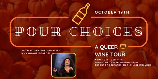 Pour Choices: A Queer Wine Tour Oct 19