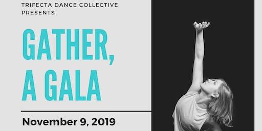 Gather: A Trifecta Dance Collective Gala