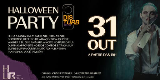 Disturb Boo - Halloween Party - Hotel Pullman Vila Olímpia
