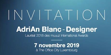 """""""Design & Mobilier d'Entreprise"""" par le designer AdriAn Blanc billets"""