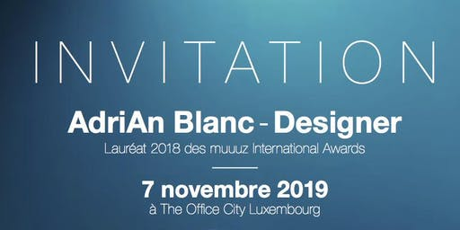 """""""Design & Mobilier d'Entreprise"""" par le designer AdriAn Blanc"""