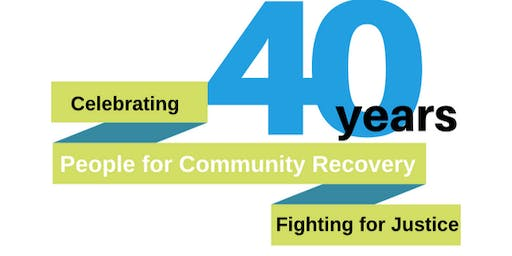 PCR 40th Anniversary Celebration and Annual Environmental Justice Awards