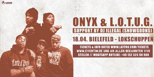 Onyx & Lords Of The Underground Live in Bielefeld - Samstag, 18.04. Lokschuppen