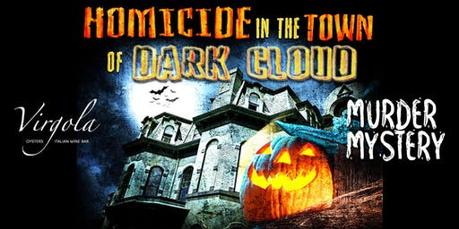 Murder Mystery Party: Halloween Homicide in the Town of Dark Cloud