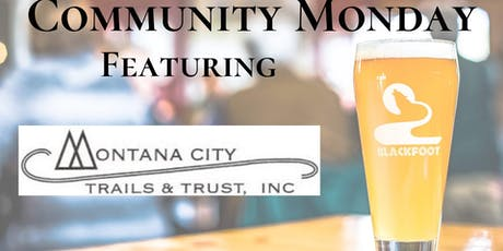 Community Monday with Montana City Trails & Trust tickets