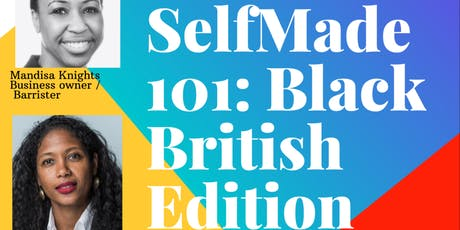 Selfmade 101: Black British Edition tickets