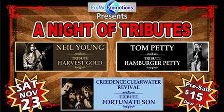 A Night of Tributes-Neil Young/Tom Petty/CCR tickets