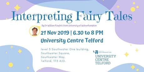 Interpreting Fairy Tales tickets